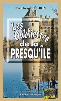 Cover Les Oubliettes de la Presqu'île
