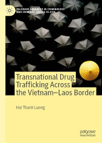 Cover Transnational Drug Trafficking Across the Vietnam-Laos Border