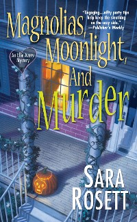 Cover Magnolias, Moonlight, and Murder
