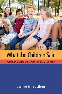 Cover What the Children Said