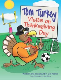 Cover Tom Turkey Visits on Thanksgiving Day