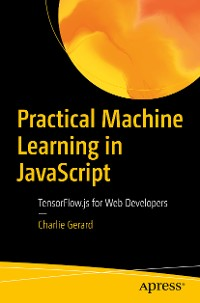 Cover Practical Machine Learning in JavaScript
