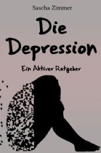 Cover Die Depression ein Aktiver Ratgeber