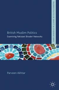 Cover British Muslim Politics