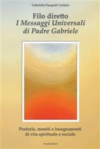 Cover Filo diretto - I messaggi universali di Padre Gabriele M. Berardi