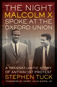 Cover The Night Malcolm X Spoke at the Oxford Union