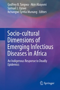 Cover Socio-cultural Dimensions of Emerging Infectious Diseases in Africa
