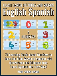 Cover 5 - Numbers - Flash Cards Pictures and Words English Spanish