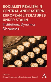 Cover Socialist Realism in Central and Eastern European Literatures under Stalin
