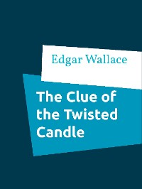 Cover The Clue of the Twisted Candle