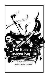 Cover Die Reise des lausigen Kapitäns