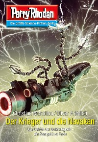 Cover Perry Rhodan 3123: Der Krieger und die Navakan