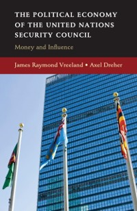 Cover Political Economy of the United Nations Security Council