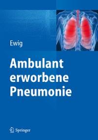 Cover Ambulant erworbene Pneumonie