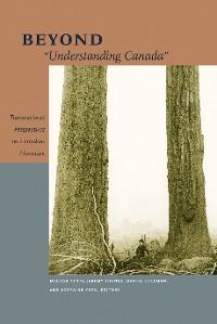 "Cover Beyond ""Understanding Canada"""