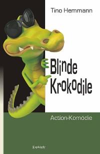 Cover Blinde Krokodile