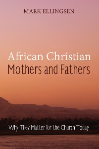 Cover African Christian Mothers and Fathers