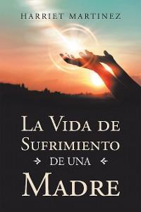 Cover La Vida De Sufrimiento De Una Madre