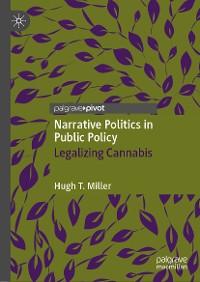 Cover Narrative Politics in Public Policy