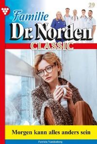 Cover Familie Dr. Norden Classic 29 – Arztroman