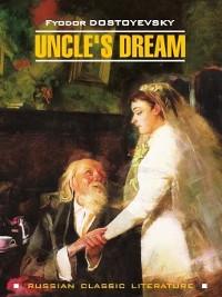 Cover Uncle's Dream / Дядюшкин сон