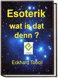 """Cover """"Esoterik wat is dat denn?"""""""