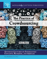 Cover The Practice of Crowdsourcing