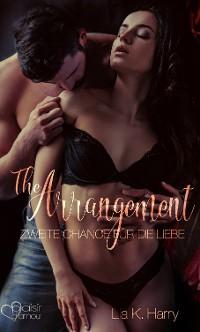 Cover The Arrangement: Zweite Chance für die Liebe