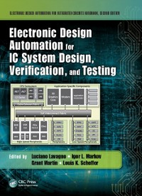 Cover Electronic Design Automation for IC System Design, Verification, and Testing