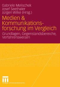 Cover Medien & Kommunikationsforschung im Vergleich