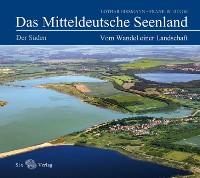 Cover Das Mitteldeutsche Seenland. Vom Wandel einer Landschaft