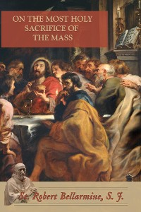 Cover On the Most Holy Sacrifice of the Mass