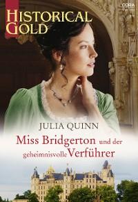 Cover Miss Bridgerton und der geheimnisvolle Verführer