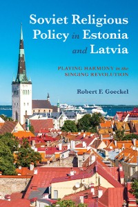 Cover Soviet Religious Policy in Estonia and Latvia