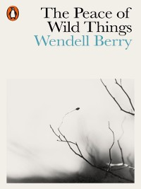 Cover The Peace of Wild Things