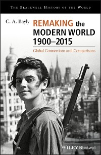 Cover Remaking the Modern World 1900 - 2015