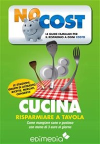 Cover Cucina. Risparmiare a tavola