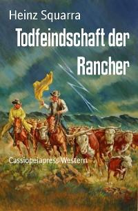 Cover Todfeindschaft der Rancher