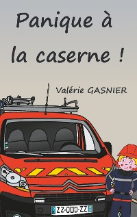 Cover Panique à la caserne !