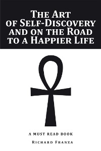 Cover The Art of Self-Discovery and on the Road to a Happier Life