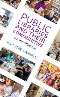 Cover Public Libraries and Their Communities