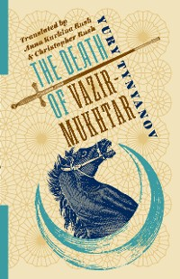 Cover The Death of Vazir-Mukhtar