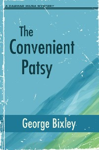 Cover The Convenient Patsy