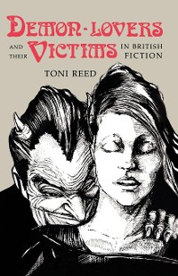 Cover Demon-Lovers and Their Victims in British Fiction