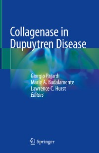 Cover Collagenase in Dupuytren Disease