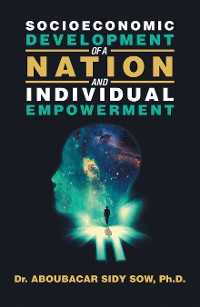 Cover Socioeconomic Development of a Nation and Individual Empowerment