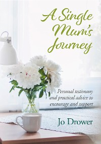 Cover A Single Mum's Journey