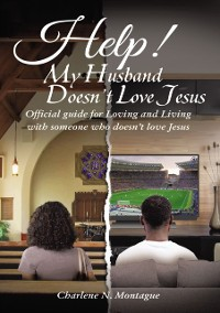 Cover Help! My Husband Doesn't Love Jesus