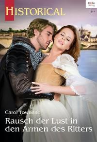 Cover Rausch der Lust in den Armen des Ritters