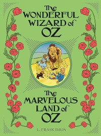 Cover The Wonderful Wizard of Oz ; The Marvelous Land of Oz